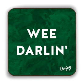 Wee Darlin' Scottish Dialect Coaster Coasters Scotland Scottish Scots Gift Ideas Souvenir Present Highland Tartan Personalised Patter Banter Slogan Pure Premium Dialect Glasgow Edinburgh Doofery