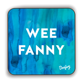 Wee Fanny Scottish Dialect Coaster Coasters Scotland Scottish Scots Gift Ideas Souvenir Present Highland Tartan Personalised Patter Banter Slogan Pure Premium Dialect Glasgow Edinburgh Doofery