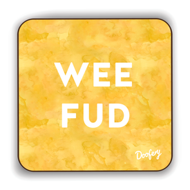 Wee Fud Scottish Dialect Coaster Coasters Scotland Scottish Scots Gift Ideas Souvenir Present Highland Tartan Personalised Patter Banter Slogan Pure Premium Dialect Glasgow Edinburgh Doofery