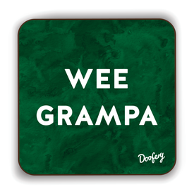 Wee Grampa Scottish Dialect Coaster Coasters Scotland Scottish Scots Gift Ideas Souvenir Present Highland Tartan Personalised Patter Banter Slogan Pure Premium Dialect Glasgow Edinburgh Doofery