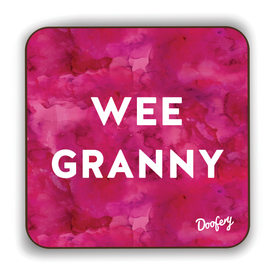 Wee Granny Scottish Dialect Coaster Coasters Scotland Scottish Scots Gift Ideas Souvenir Present Highland Tartan Personalised Patter Banter Slogan Pure Premium Dialect Glasgow Edinburgh Doofery