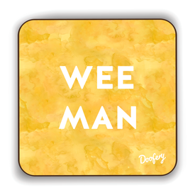 Wee Man Scottish Dialect Coaster Coasters Scotland Scottish Scots Gift Ideas Souvenir Present Highland Tartan Personalised Patter Banter Slogan Pure Premium Dialect Glasgow Edinburgh Doofery