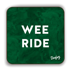 Wee Ride Scottish Dialect Coaster Coasters Scotland Scottish Scots Gift Ideas Souvenir Present Highland Tartan Personalised Patter Banter Slogan Pure Premium Dialect Glasgow Edinburgh Doofery