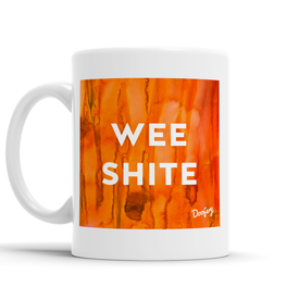 Wee Shite Scottish Dialect Mug Mugs Scotland Scottish Scots Gift Ideas Souvenir Present Highland Tartan Personalised Patter Banter Slogan Pure Premium Dialect Glasgow Edinburgh Doofery