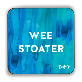 Wee Stoater Scottish Dialect Coaster Coasters Scotland Scottish Scots Gift Ideas Souvenir Present Highland Tartan Personalised Patter Banter Slogan Pure Premium Dialect Glasgow Edinburgh Doofery
