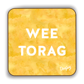 Wee Torag Scottish Dialect Coaster Coasters Scotland Scottish Scots Gift Ideas Souvenir Present Highland Tartan Personalised Patter Banter Slogan Pure Premium Dialect Glasgow Edinburgh Doofery