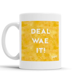 Deal wae it Scottish Dialect Mug Mugs Scotland Scottish Scots Gift Ideas Souvenir Present Highland Tartan Personalised Patter Banter Slogan Pure Premium Dialect Glasgow Edinburgh Doofery