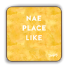 Nae place like Scottish Dialect Coaster Coasters Scotland Scottish Scots Gift Ideas Souvenir Present Highland Tartan Personalised Patter Banter Slogan Pure Premium Dialect Glasgow Edinburgh Doofery
