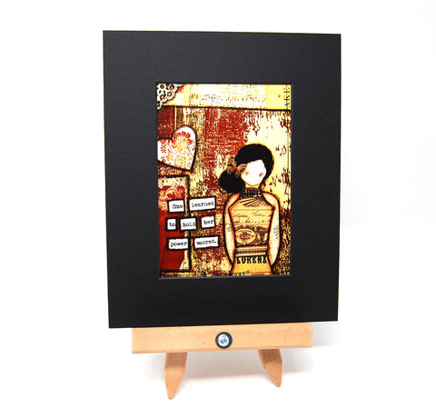 "PR1 - Matted Art Print ""She Learned to Hold her Power Sacred"""