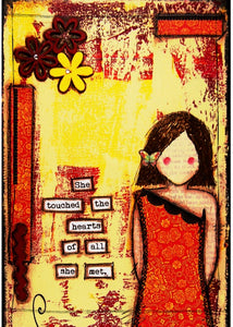"Art Card - ""She touched the hearts of all she met."""