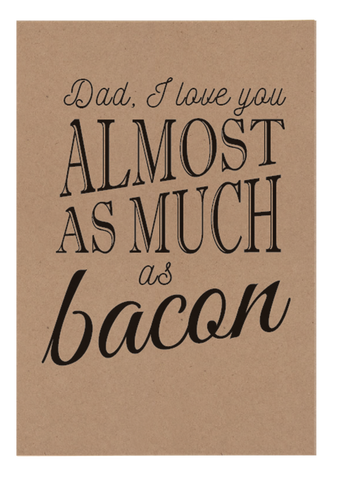 Love You Almost More Than Bacon Greeting Card - Danger & Moon