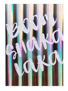 Boom Shaka Laka Greeting Card