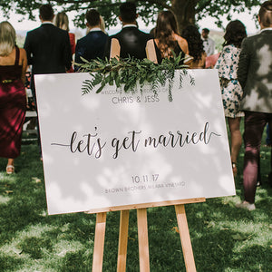 Let's Get Married Welcome Sign 60x90cm {customisable}