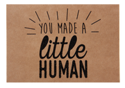 You Made a Little Human Greeting Card - Danger & Moon