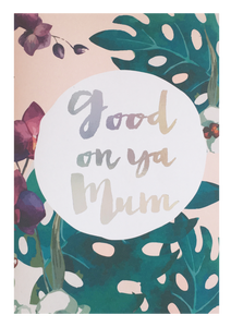 Good On Ya Mum Greeting Card - Danger & Moon