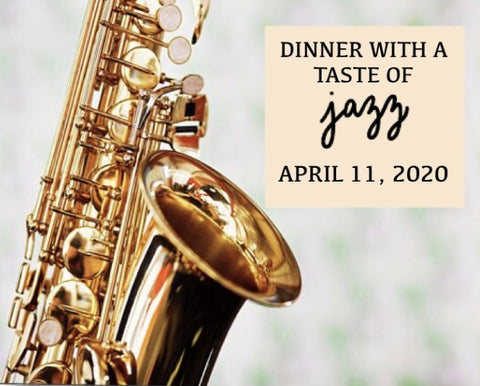 2020 Dinner with a Taste of Jazz (CONCERT ONLY)