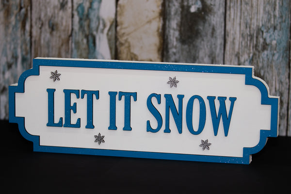 Let it Snow Street Sign