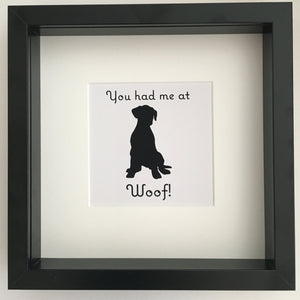 You had me at woof! Framed wall art - I Heart Unique - 1