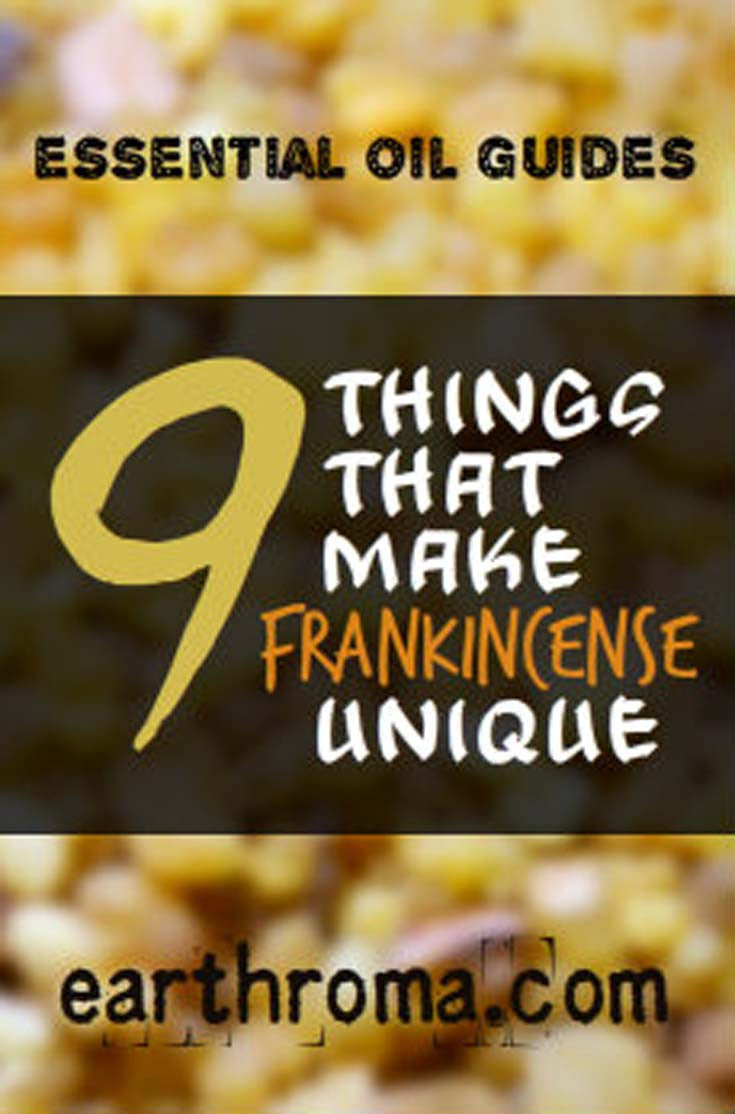 9 Things that make Frankincense Essential Oil Unique
