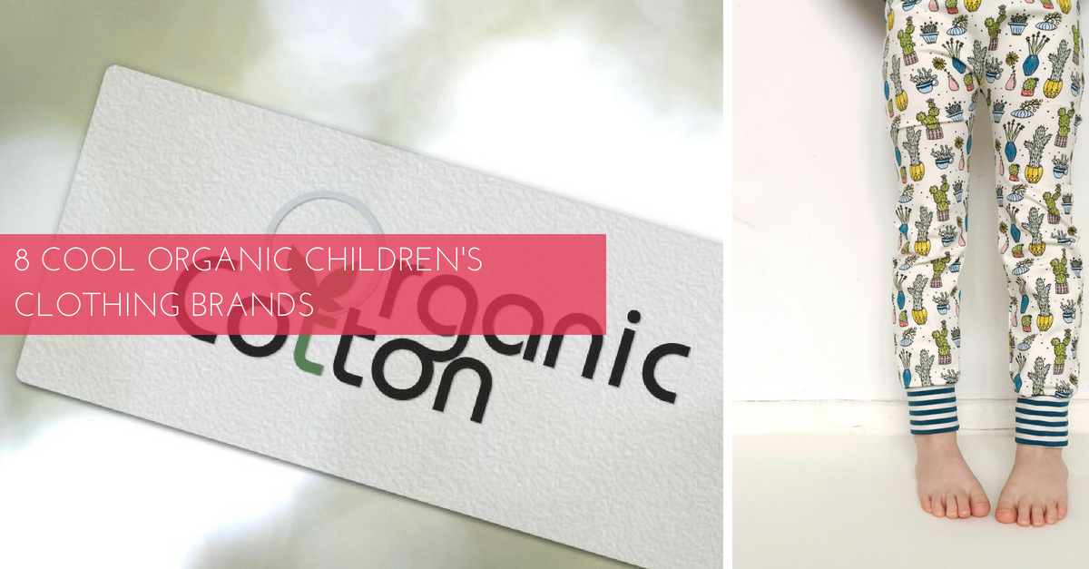 8 Cool Organic Children's Clothing Brands