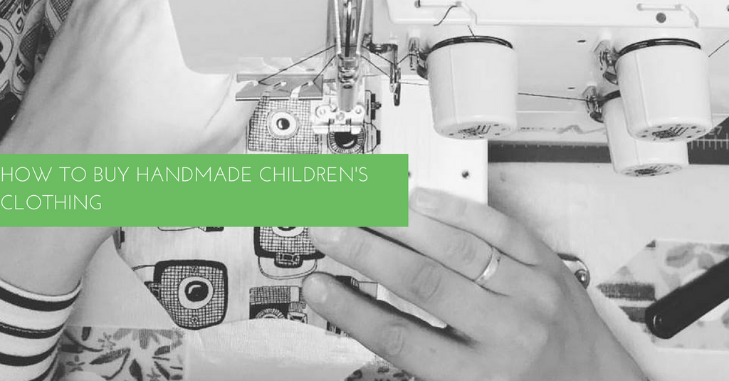 How To Buy Handmade Children's Clothing