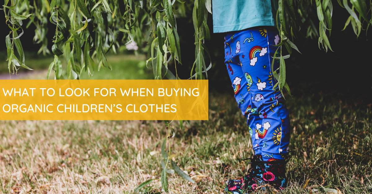 What to Look for when Buying Organic Children's Clothes