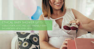 8 Ethical Baby Shower Gifts