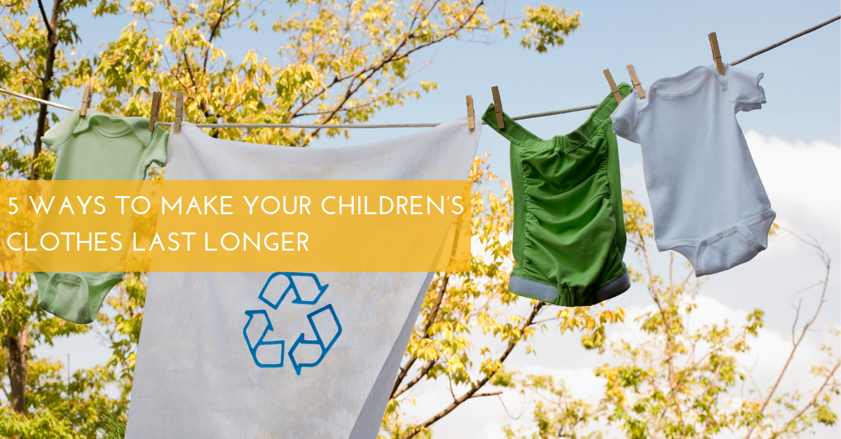 5 Ways to Make your Children's Clothes Last Longer