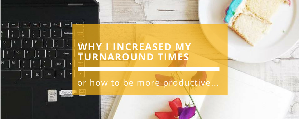 Why I Increased My Turnaround Times.