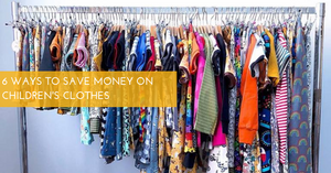6 Ways to Save Money on Children's Clothes