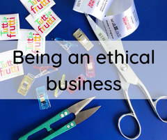 Being an ethical business
