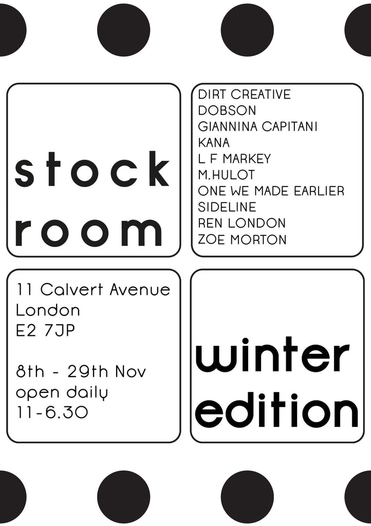 Stockroom Pop-Up: 8th-29th November.