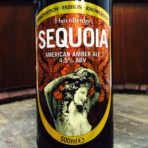 Thornbridge Sequoia