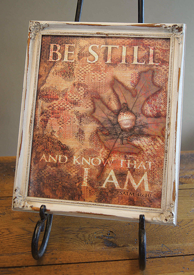 Be Still - framed 8x10
