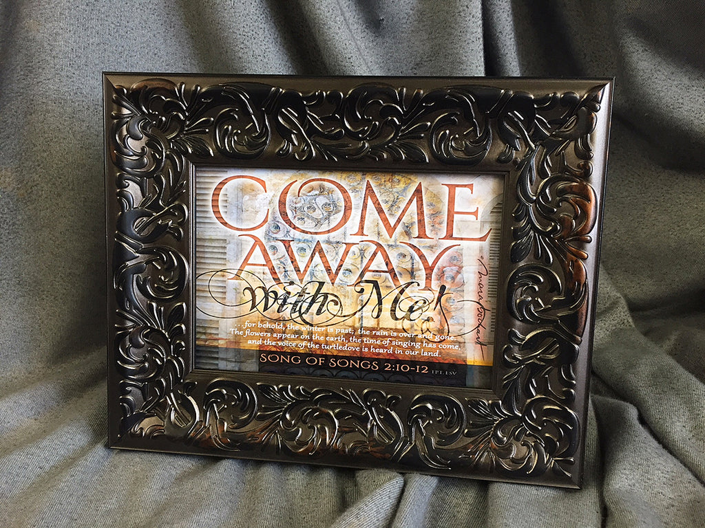 Come Away - framed 5x7