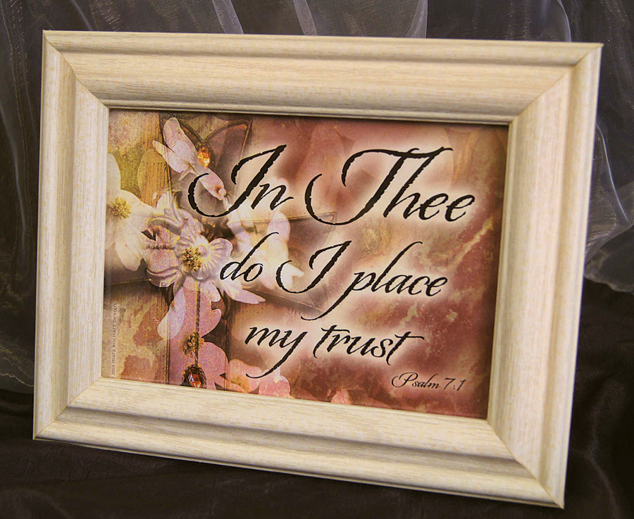 In Thee - framed 5x7