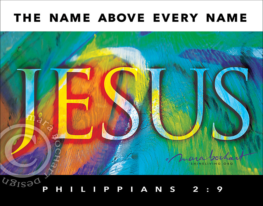 JESUS Name Above - frameable print