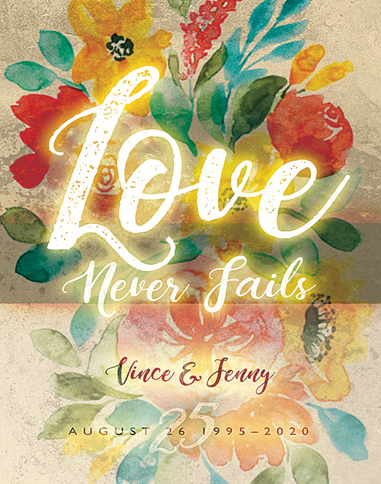 Love Never Fails - Wedding Anniversary gift