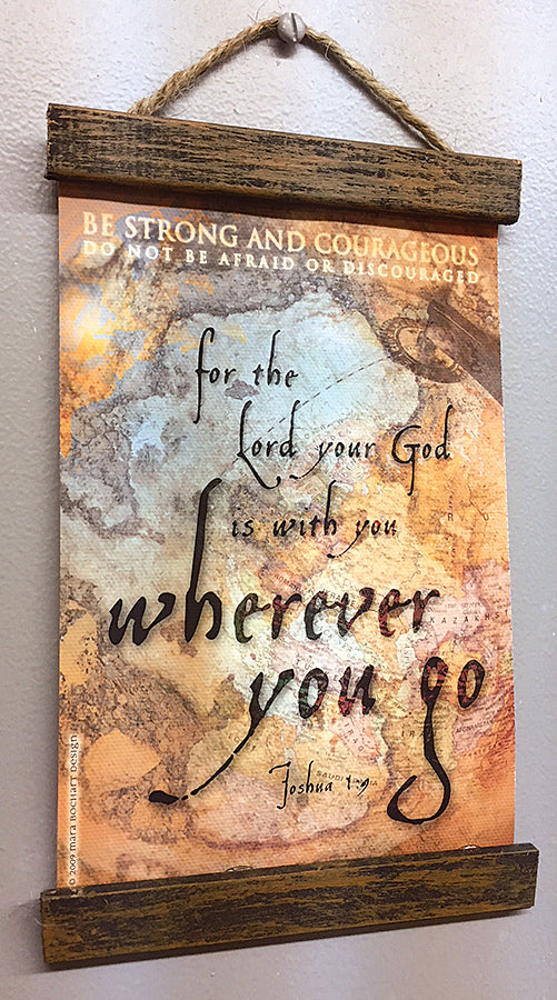 Wherever You Go - 5x7 hanging banner