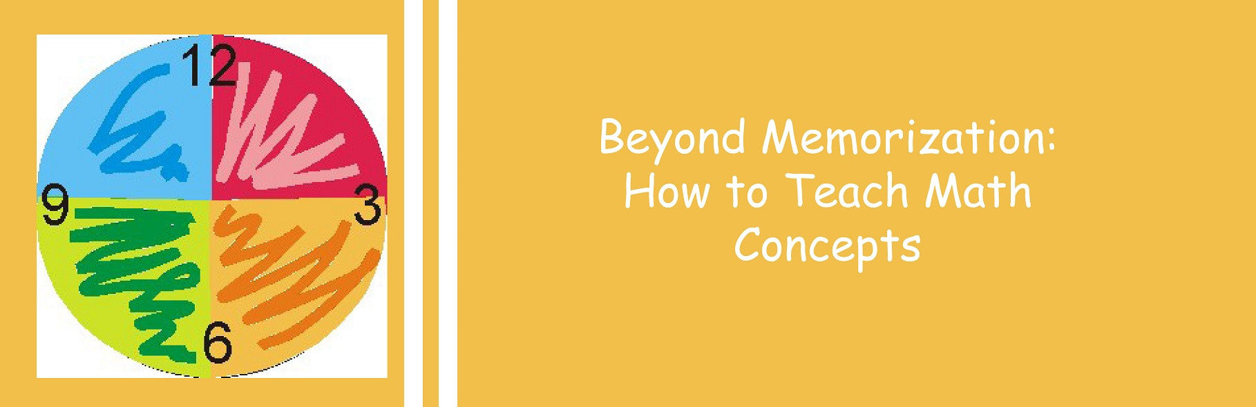 Beyond Memorization: How to Teach Math Concepts