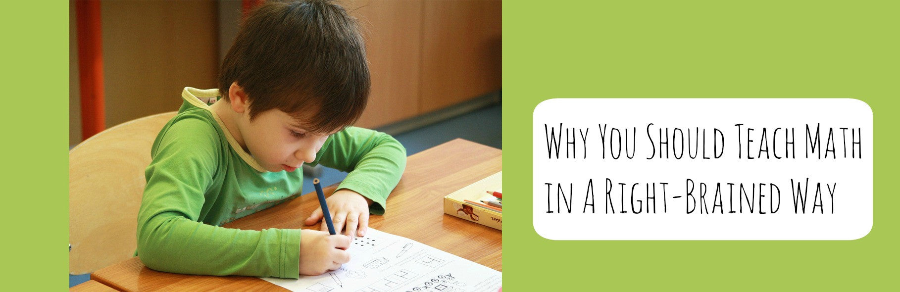 Why You Should Teach Math in a Right-Brained Way