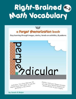 Right-Brained Math Vocabulary K-3