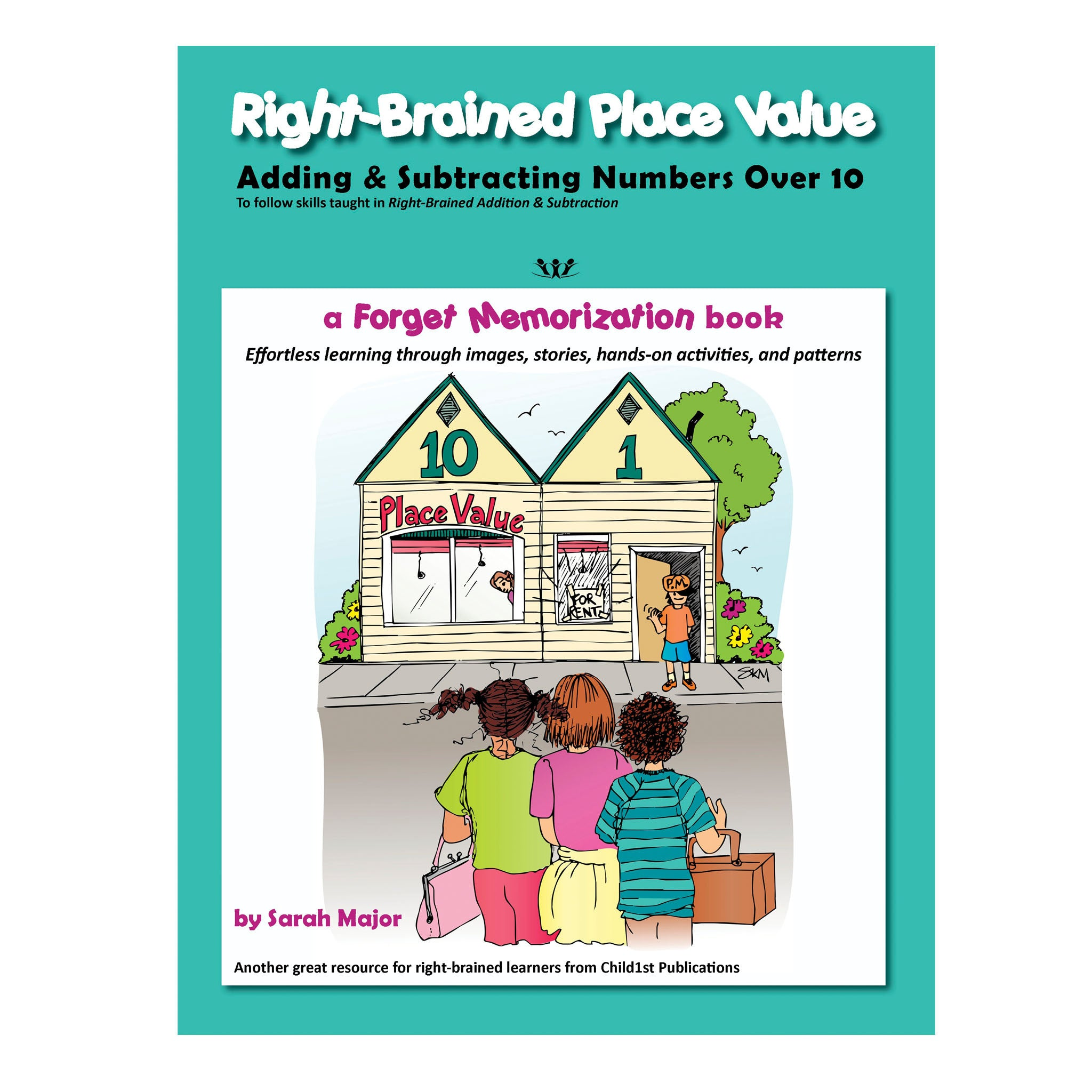Right-Brained Place Value - Child1st Publications