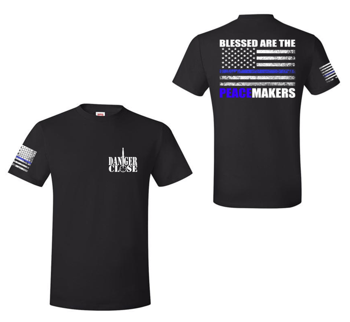 Blessed are the Peacemakers - First Responder - Danger Close Apparel - Military Shirts - First Responder - Patriotic - Gadsden