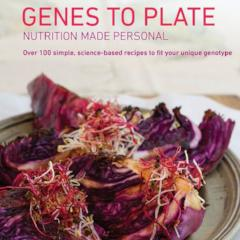 Genes to Plate