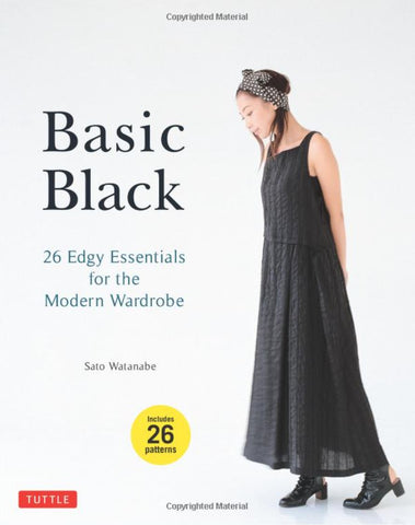 Book - Sato Watanabe - BASIC BLACK: 26 EDGY ESSENTIALS FOR THE MODERN WARDROBE