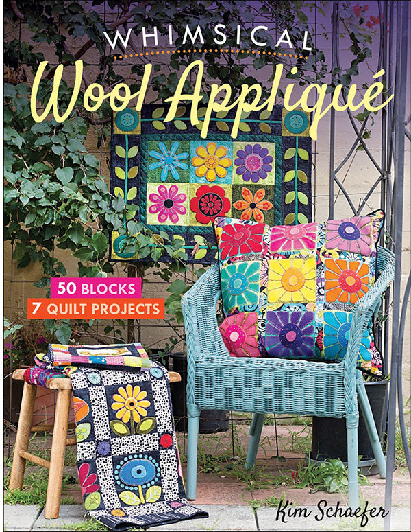 Book - Kim Schaefer - WHIMSICAL WOOL APPLIQUE