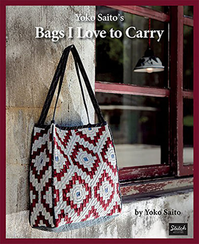 Book - Yoko Saito - BAGS I LOVE TO CARRY