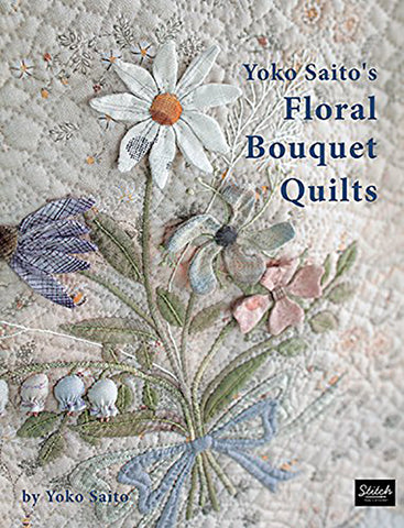 Book - Yoko Saito - FLORAL BOUQUET QUILTS (Includes bags & pouches)