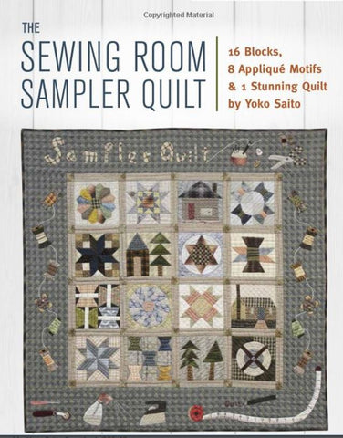 Book - Yoko Saito - The Sewing Room Sampler Quilt